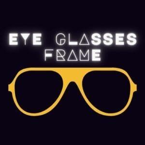 Eye Glasses Frame